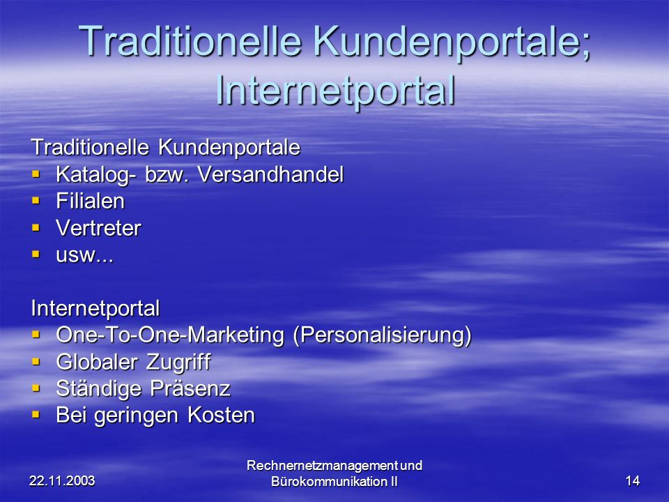 Traditionelle Kundenportale; Internetportal