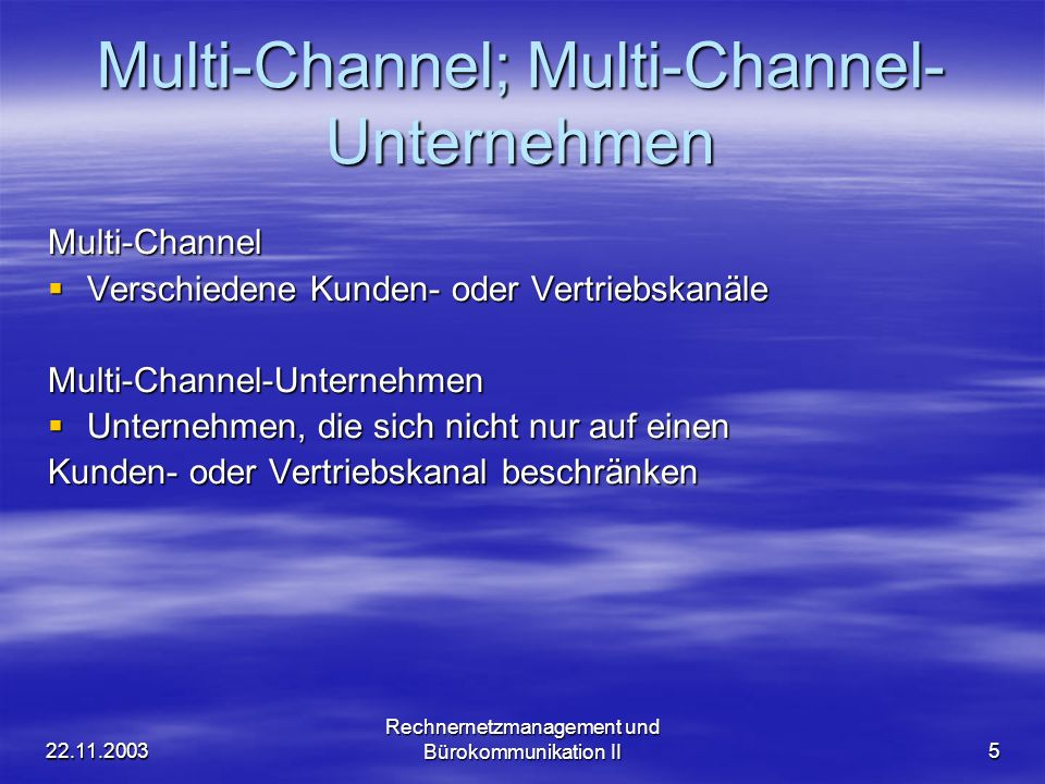 Multi-Channel; Multi-Channel-Unternehmen