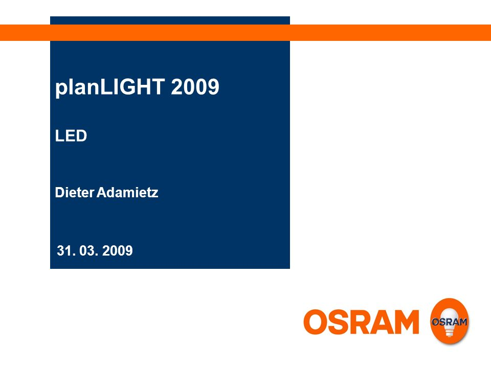 planLIGHT 2009 LED Dieter Adamietz