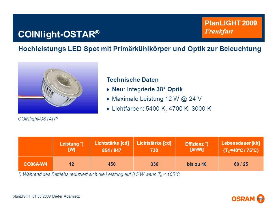 COINlight-OSTAR® Hochleistungs LED Spot mit Primärkühlkörper und Optik zur Beleuchtung. Technische Daten.