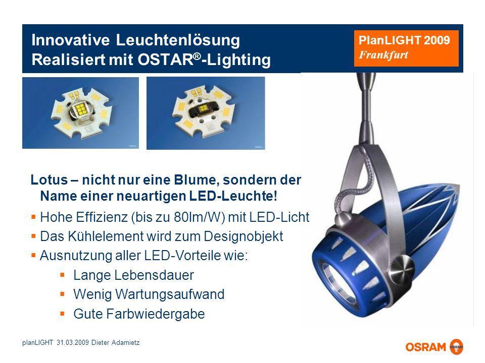 Innovative Leuchtenlösung Realisiert mit OSTAR®-Lighting