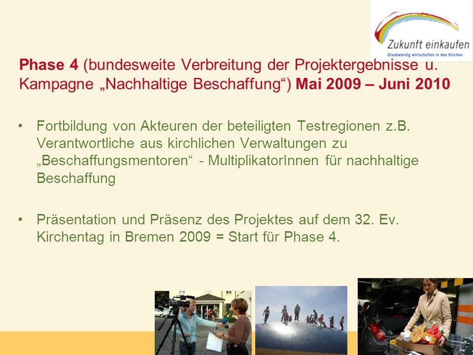 Phase 4 (bundesweite Verbreitung der Projektergebnisse u