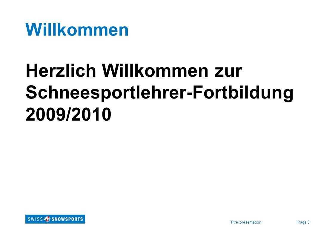 Herzlich Willkommen zur Schneesportlehrer-Fortbildung 2009/2010