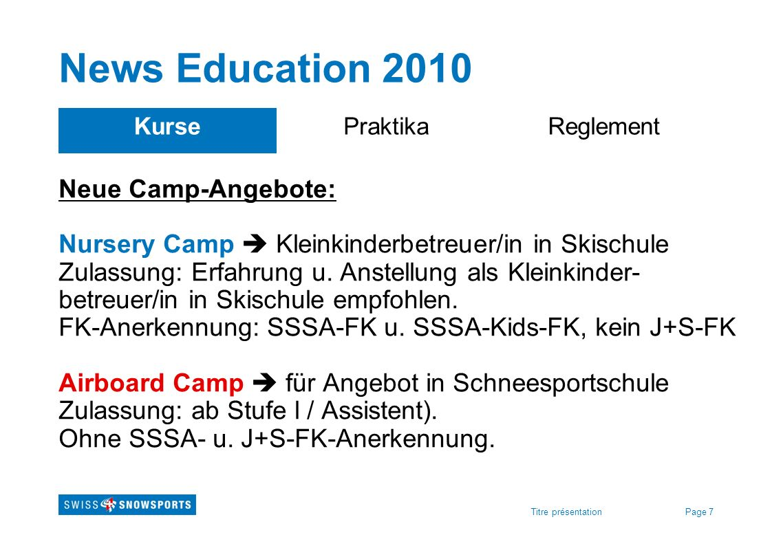 News Education 2010 Kurse. Praktika. Reglement.