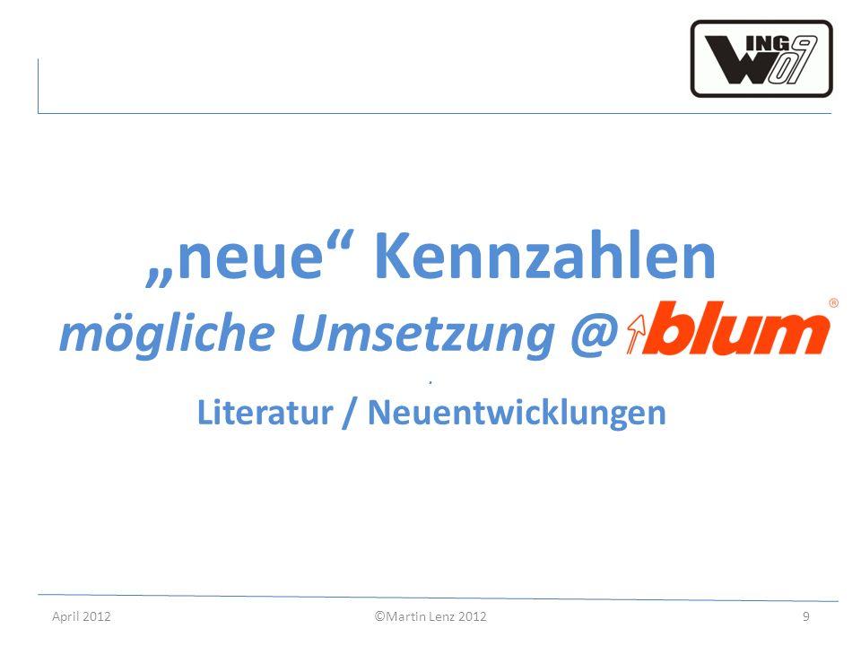 """""""neue Kennzahlen mögliche Umsetzung @ . . Literatur / Neuentwicklungen"""