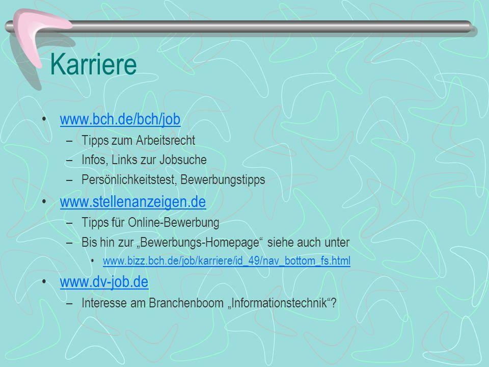 Karriere www.bch.de/bch/job www.stellenanzeigen.de www.dv-job.de