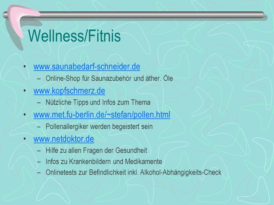 Wellness/Fitnis www.saunabedarf-schneider.de www.kopfschmerz.de