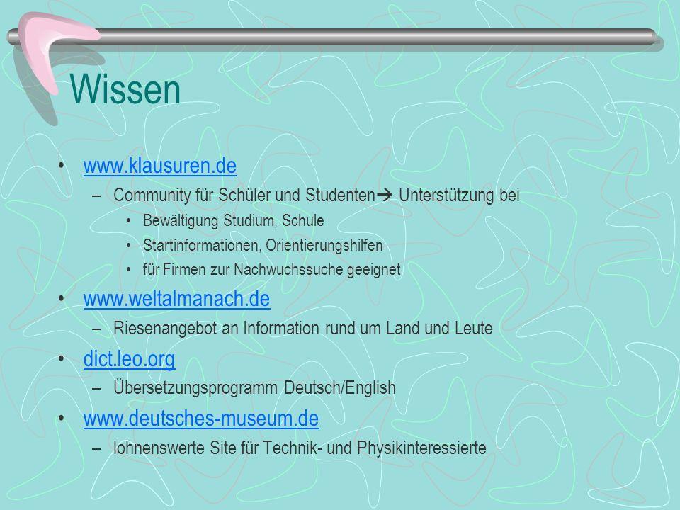 Wissen www.klausuren.de www.weltalmanach.de dict.leo.org
