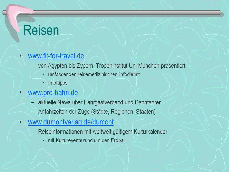 Reisen www.fit-for-travel.de www.pro-bahn.de