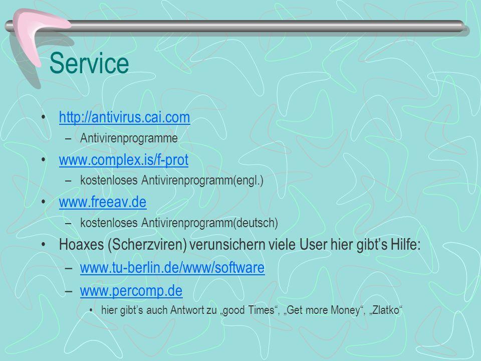 Service http://antivirus.cai.com www.complex.is/f-prot www.freeav.de