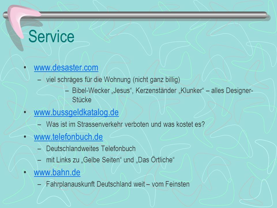 Service www.desaster.com www.bussgeldkatalog.de www.telefonbuch.de