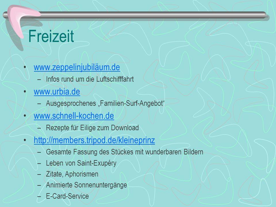 Freizeit www.zeppelinjubiläum.de www.urbia.de www.schnell-kochen.de