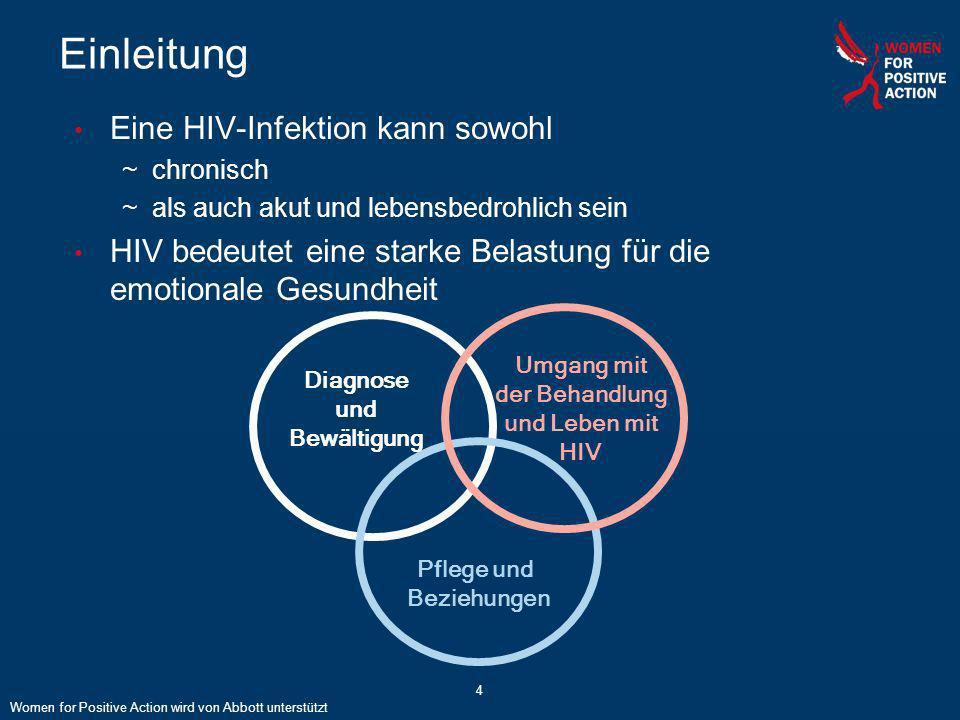 Einleitung Eine HIV-Infektion kann sowohl