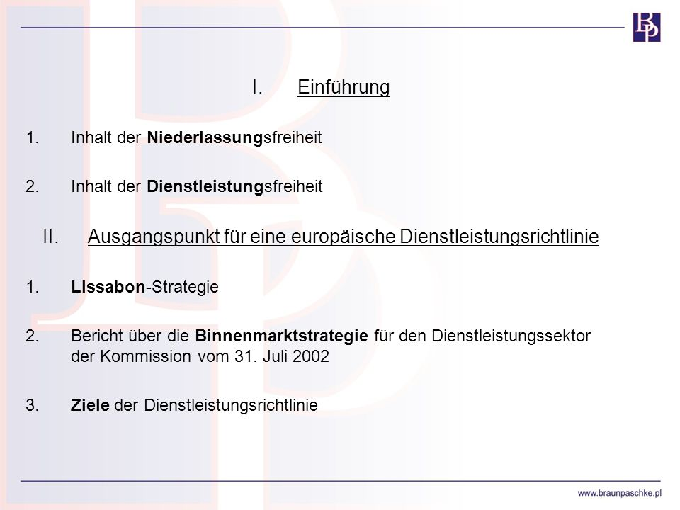 II. Ausgangspunkt für eine europäische Dienstleistungsrichtlinie
