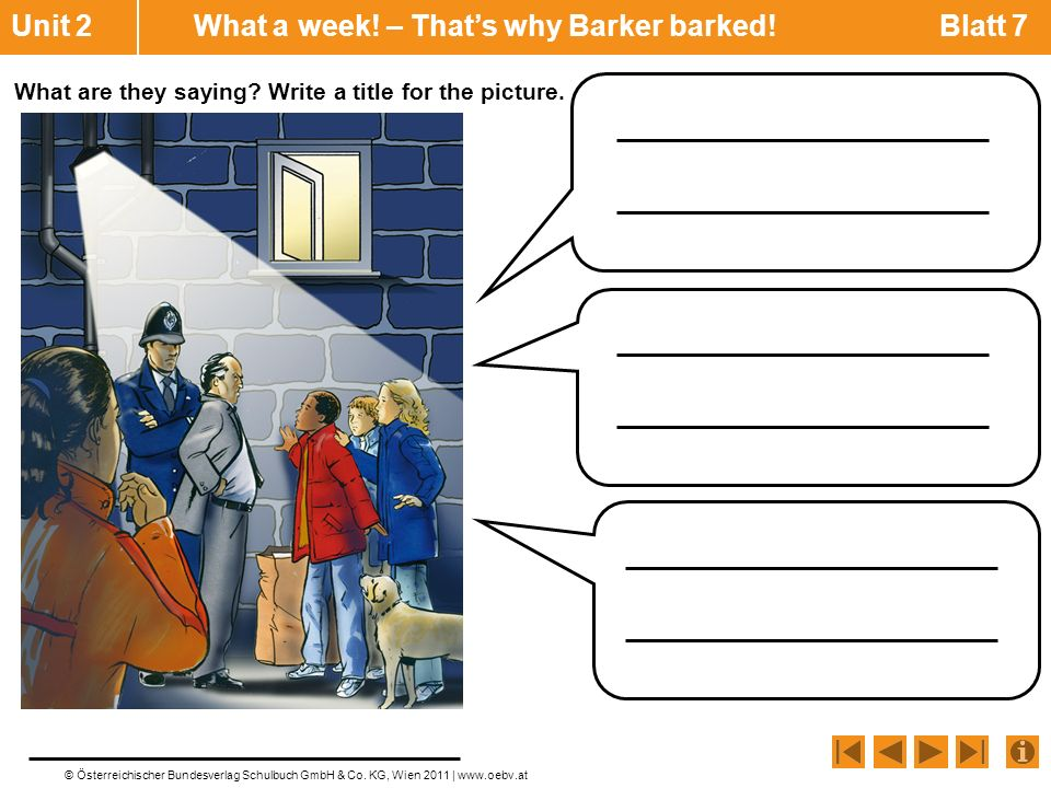 Unit 2 What a week! – That's why Barker barked! Blatt 7