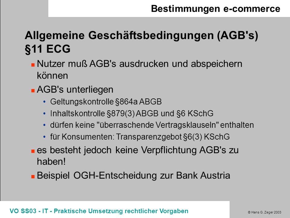 Allgemeine Geschäftsbedingungen (AGB s) §11 ECG
