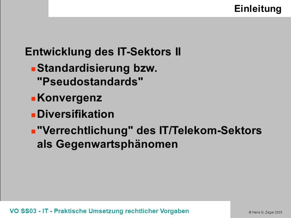 Entwicklung des IT-Sektors II Standardisierung bzw. Pseudostandards