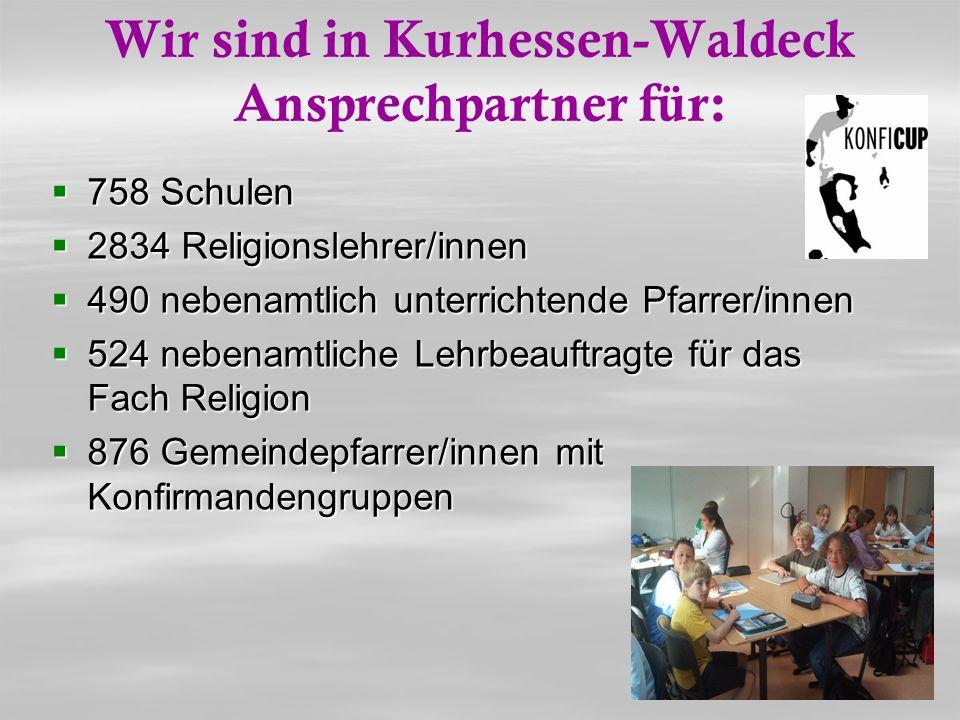 Wir sind in Kurhessen-Waldeck Ansprechpartner für: