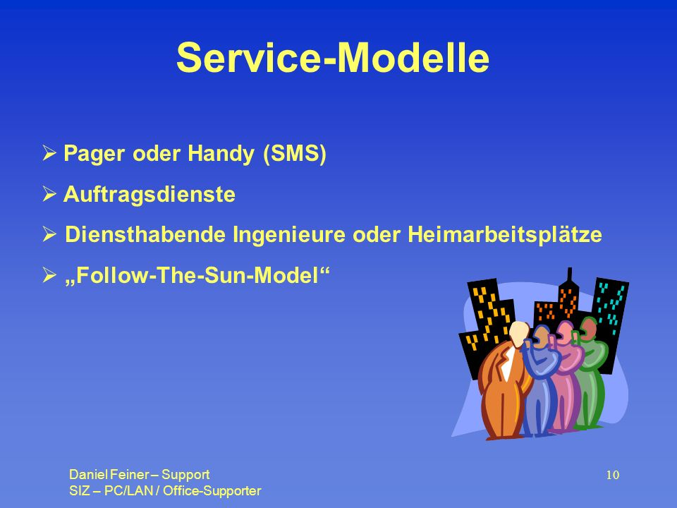 Service-Modelle Pager oder Handy (SMS) Auftragsdienste