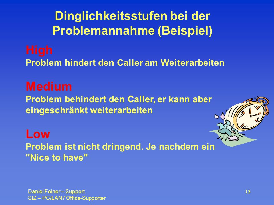 Dinglichkeitsstufen bei der Problemannahme (Beispiel)