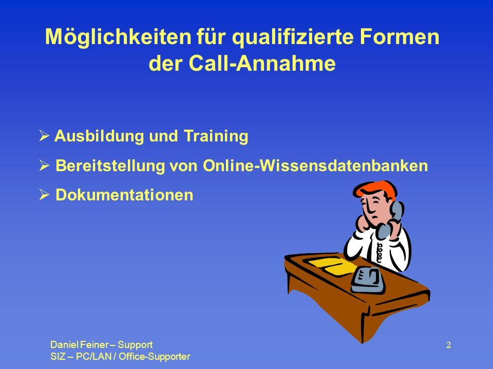Möglichkeiten für qualifizierte Formen der Call-Annahme