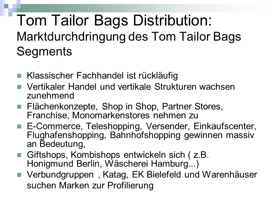 Tom Tailor Bags Distribution: Marktdurchdringung des Tom Tailor Bags Segments