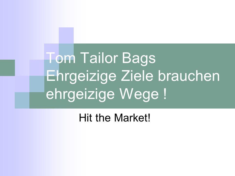 Tom Tailor Bags Ehrgeizige Ziele brauchen ehrgeizige Wege !