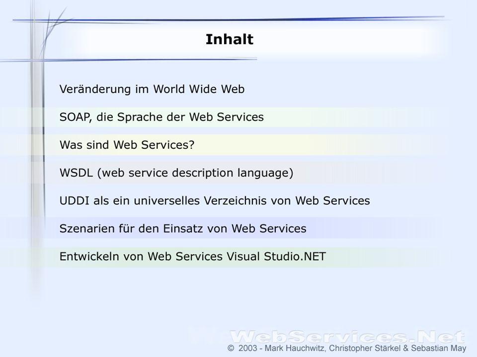 Inhalt • Veränderung im World Wide Web