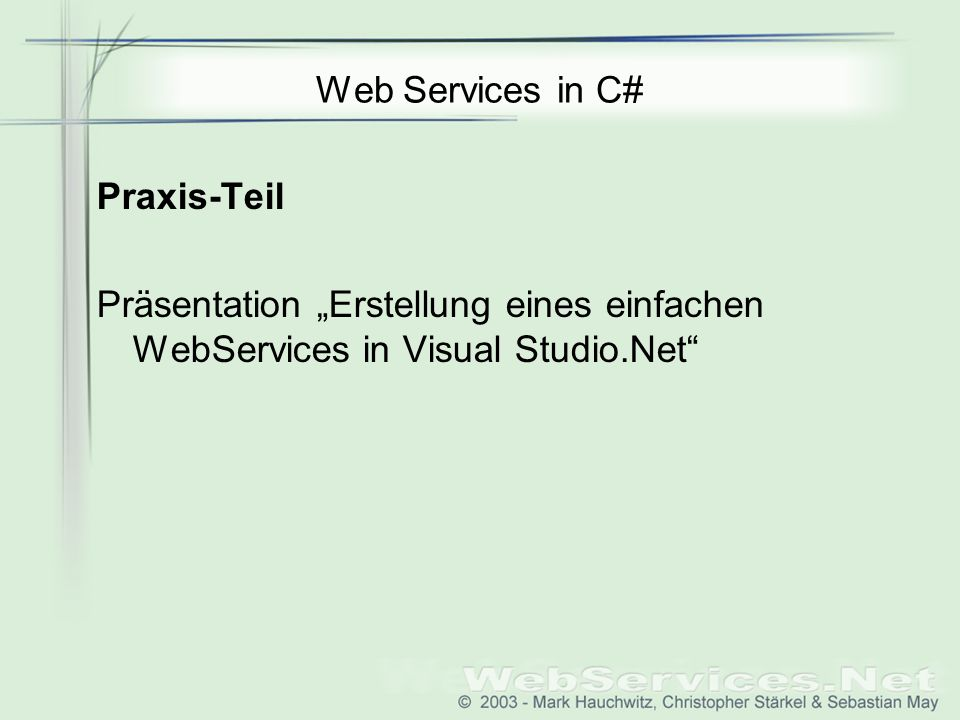 Web Services in C# Praxis-Teil.