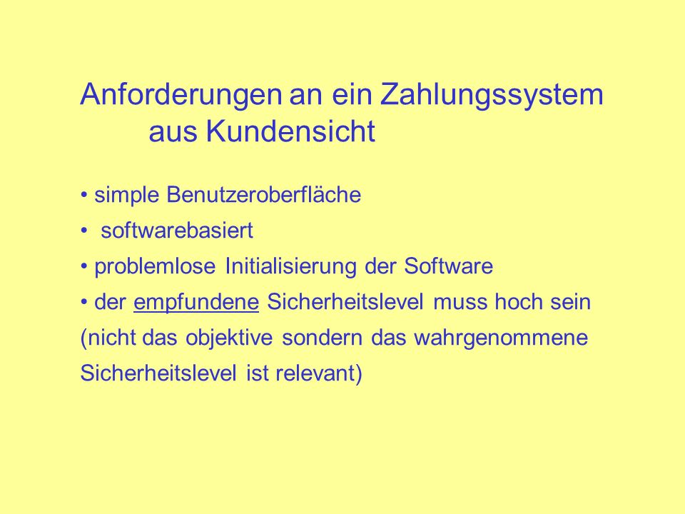 Anforderungen an ein Zahlungssystem aus Kundensicht