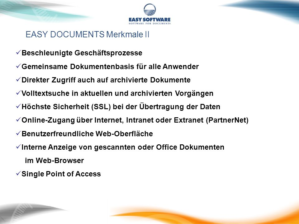 EASY DOCUMENTS Merkmale II