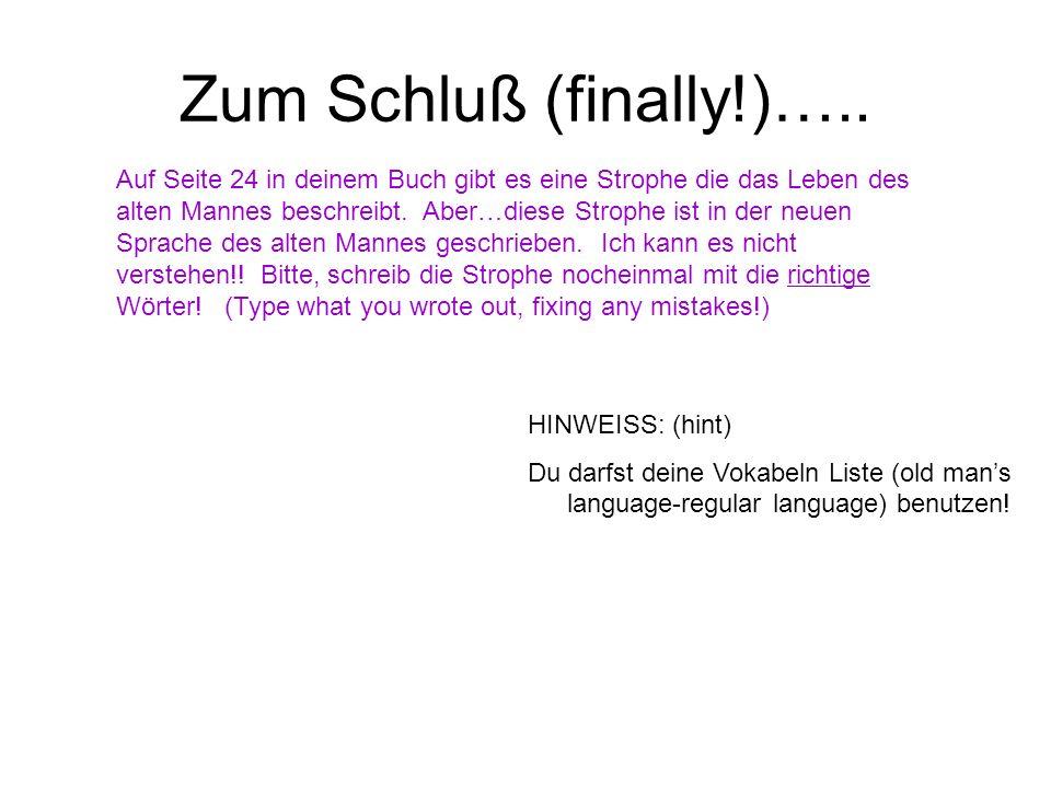 Zum Schluß (finally!)…..