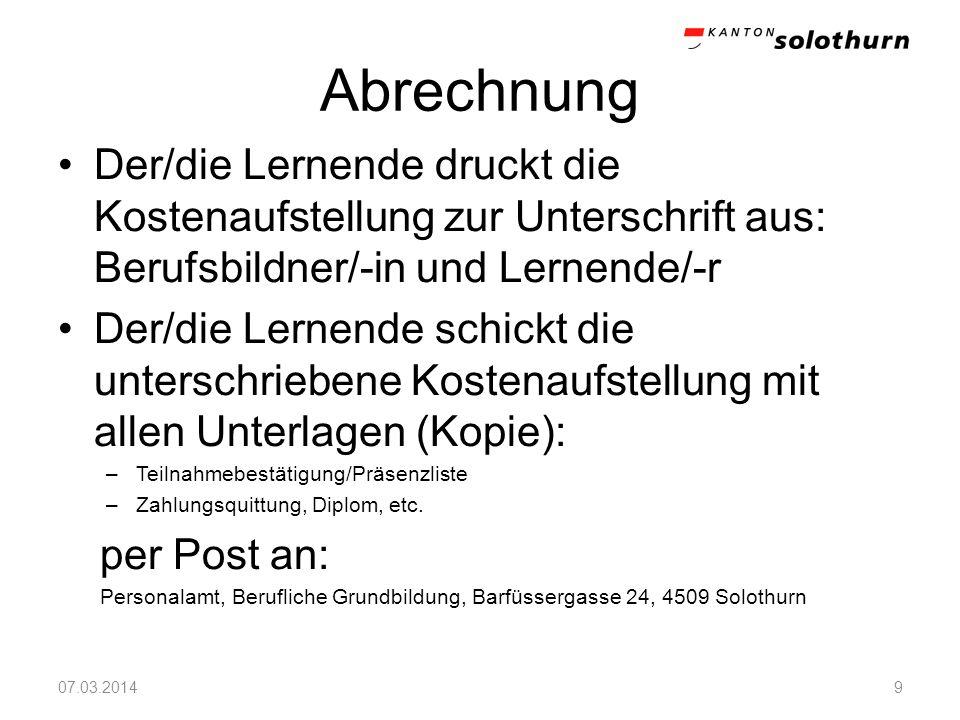 Abrechnung Der/die Lernende druckt die Kostenaufstellung zur Unterschrift aus: Berufsbildner/-in und Lernende/-r.