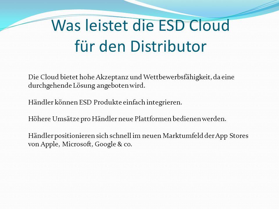 Was leistet die ESD Cloud für den Distributor