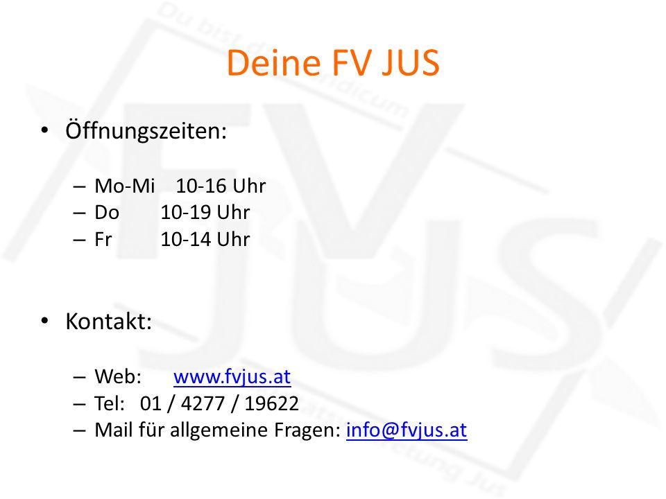 Deine FV JUS Öffnungszeiten: Kontakt: Mo-Mi 10-16 Uhr Do 10-19 Uhr
