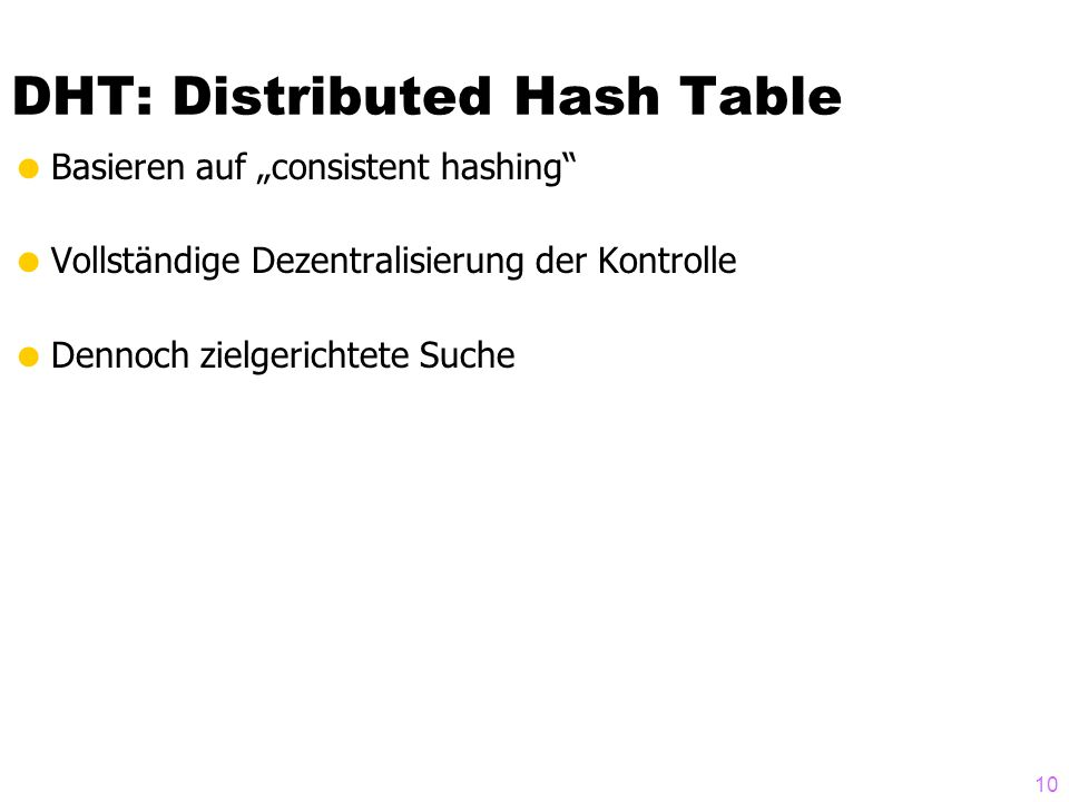 DHT: Distributed Hash Table