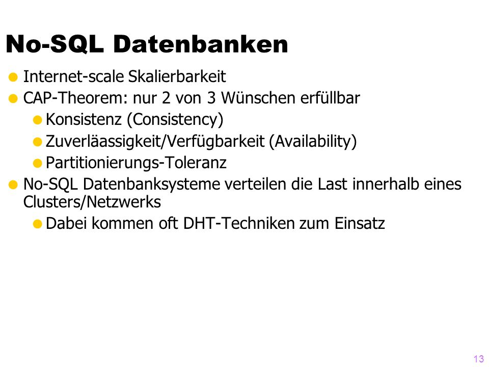 No-SQL Datenbanken Internet-scale Skalierbarkeit