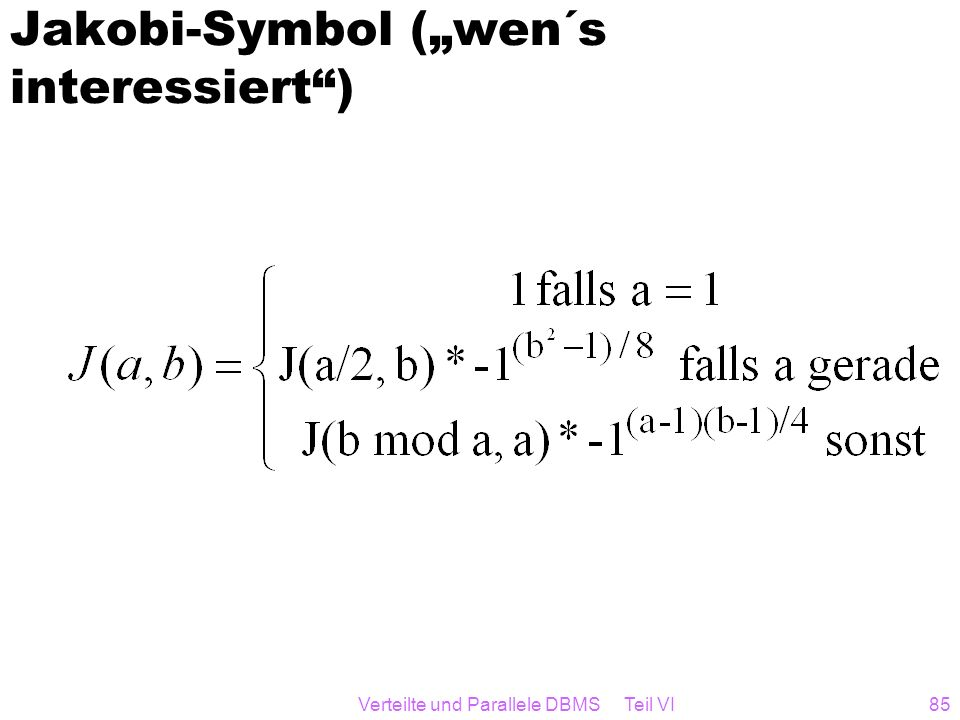 "Jakobi-Symbol (""wen´s interessiert )"