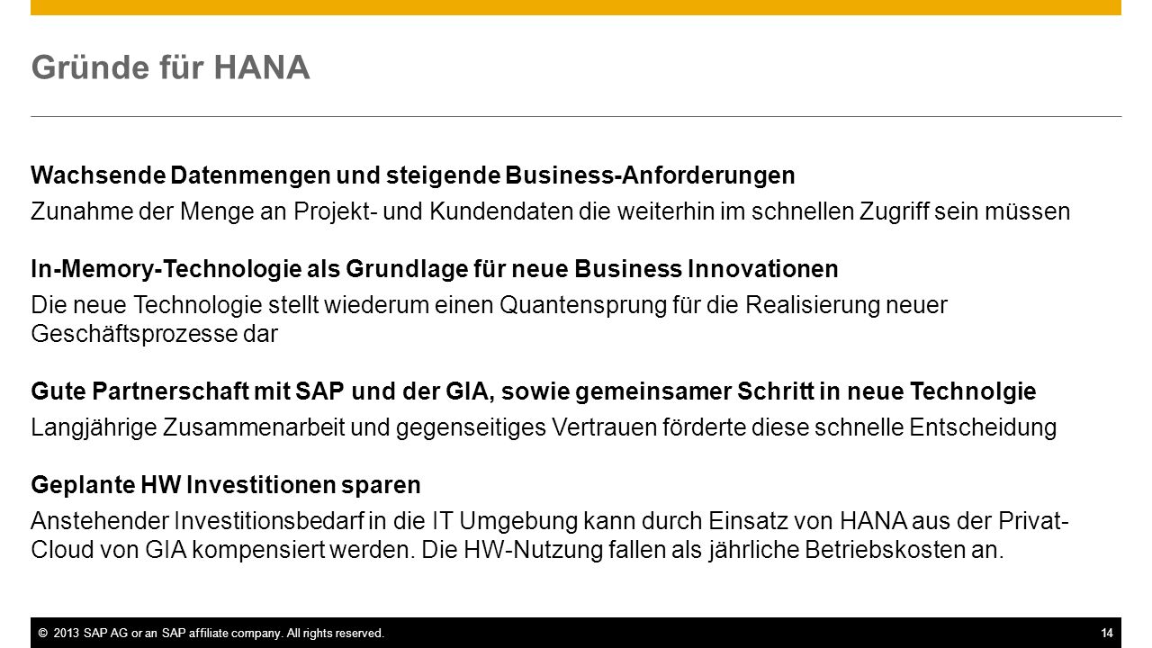 Gründe für HANA Wachsende Datenmengen und steigende Business-Anforderungen.
