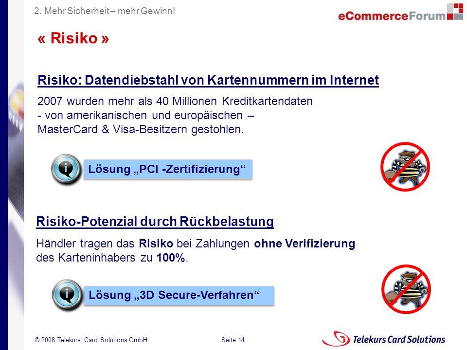 « Risiko » Risiko: Datendiebstahl von Kartennummern im Internet