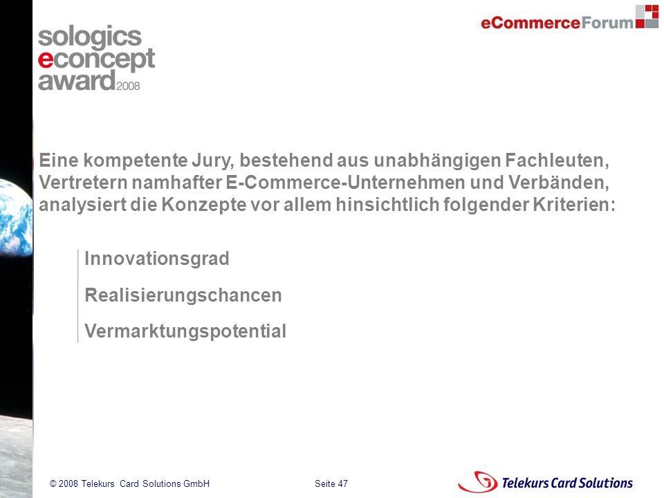 Eine kompetente Jury, bestehend aus unabhängigen Fachleuten, Vertretern namhafter E-Commerce-Unternehmen und Verbänden, analysiert die Konzepte vor allem hinsichtlich folgender Kriterien:
