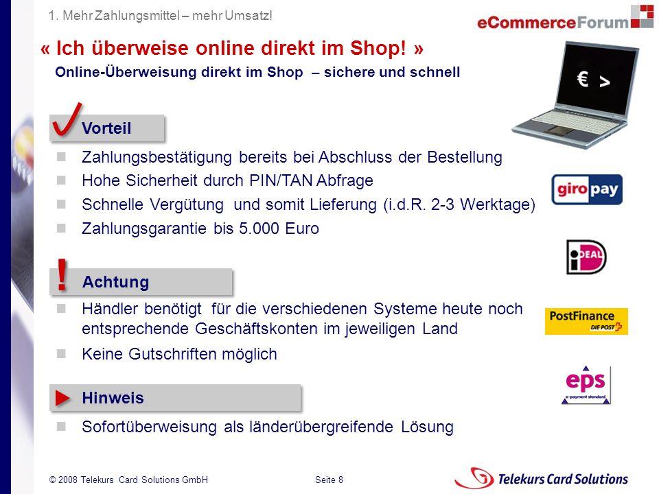 ! € > € > « Ich überweise online direkt im Shop! » Vorteil