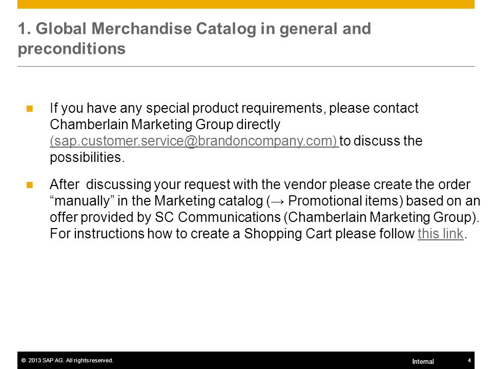 1. Global Merchandise Catalog in general and preconditions