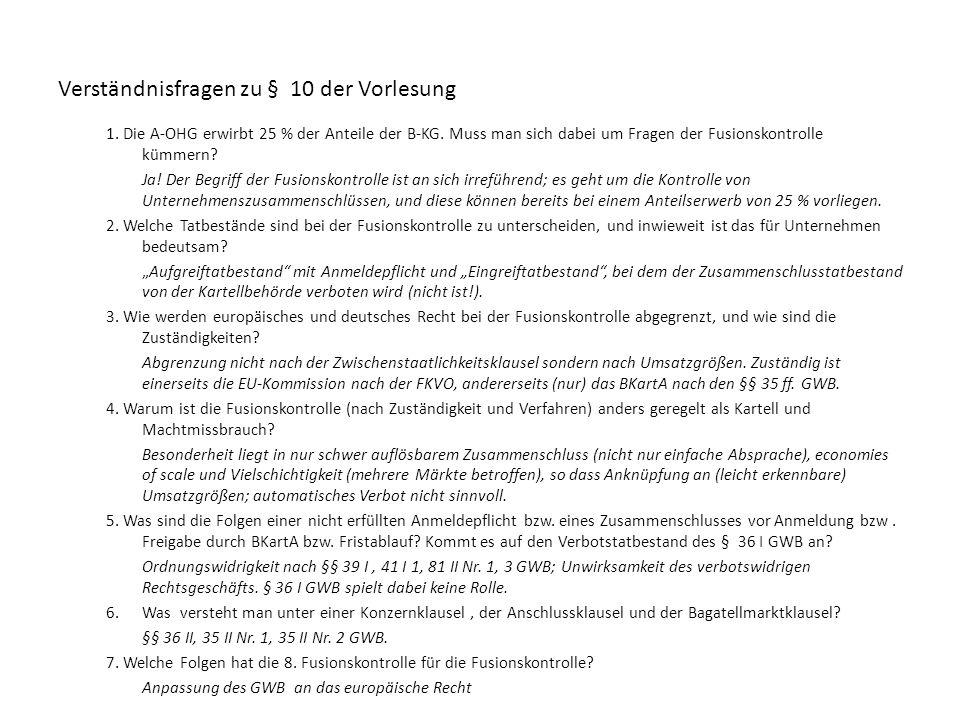 Verständnisfragen zu § 10 der Vorlesung