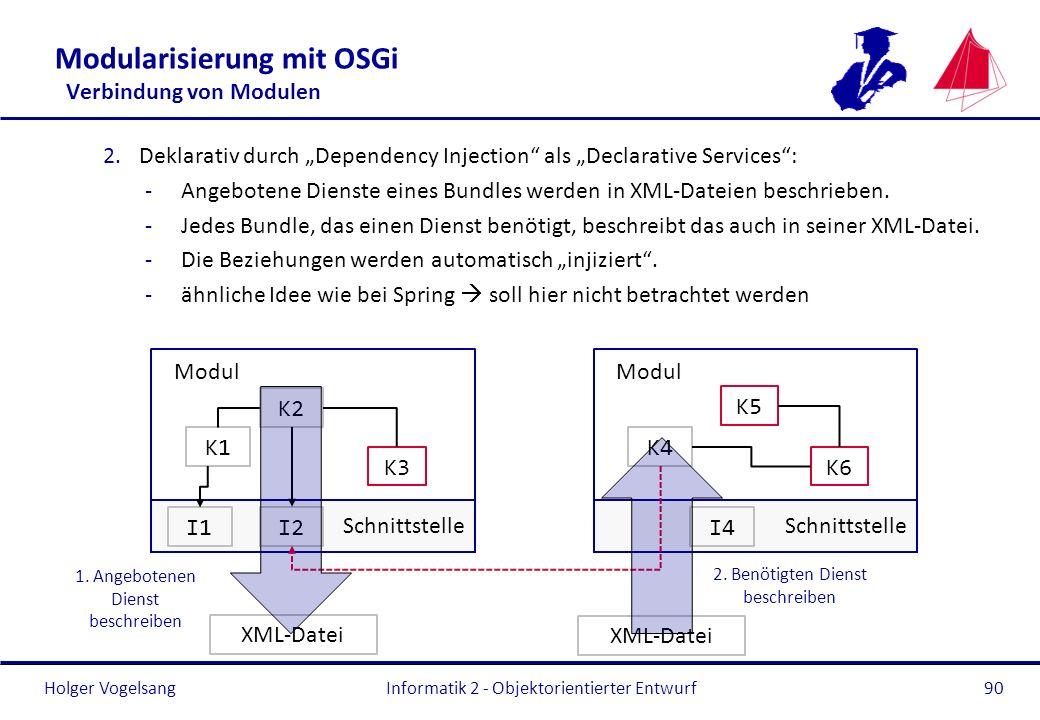 Modularisierung mit OSGi Verbindung von Modulen