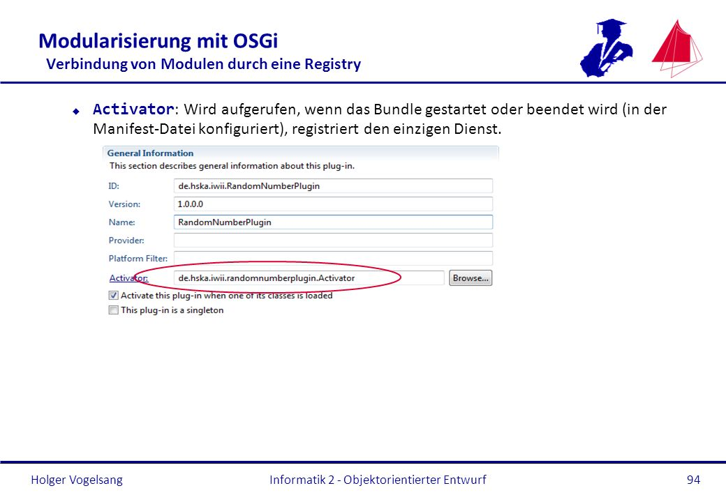 Modularisierung mit OSGi Verbindung von Modulen durch eine Registry