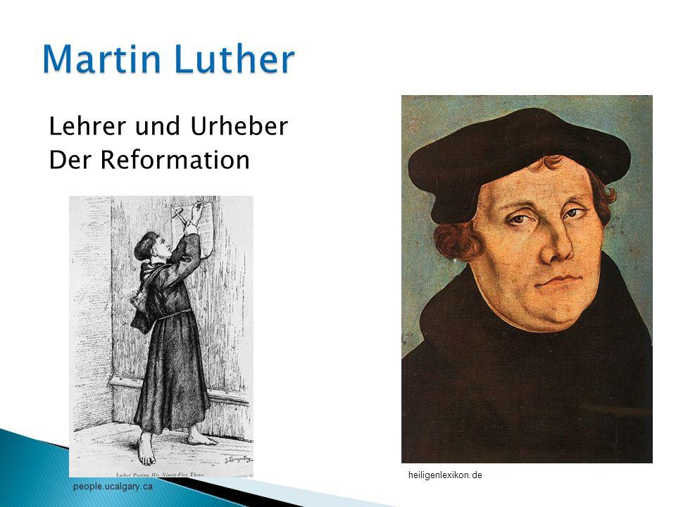 Martin Luther Lehrer und Urheber Der Reformation heiligenlexikon.de