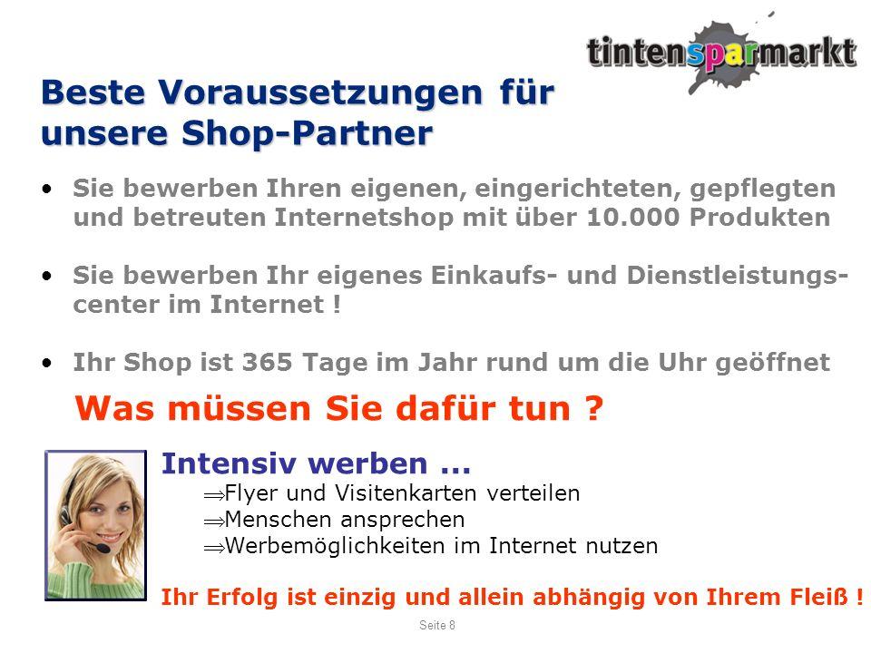 Beste Voraussetzungen für unsere Shop-Partner