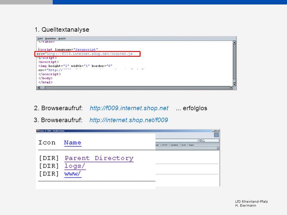 2. Browseraufruf: http://f009.internet.shop.net ... erfolglos