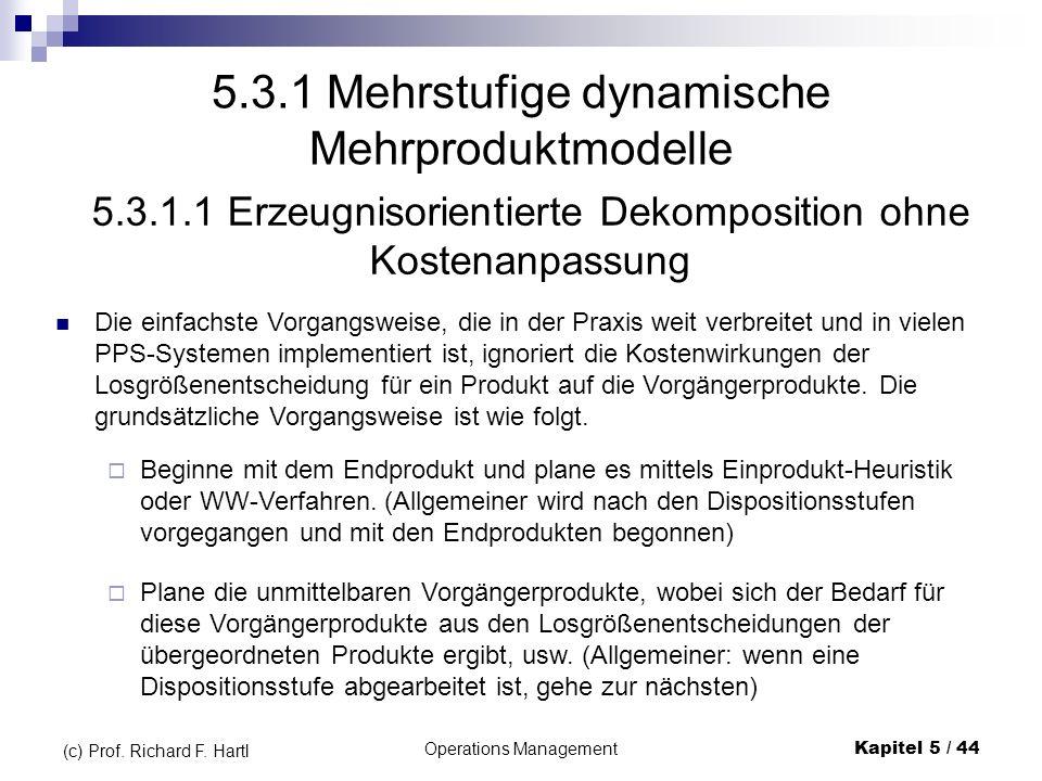 5.3.1 Mehrstufige dynamische Mehrproduktmodelle